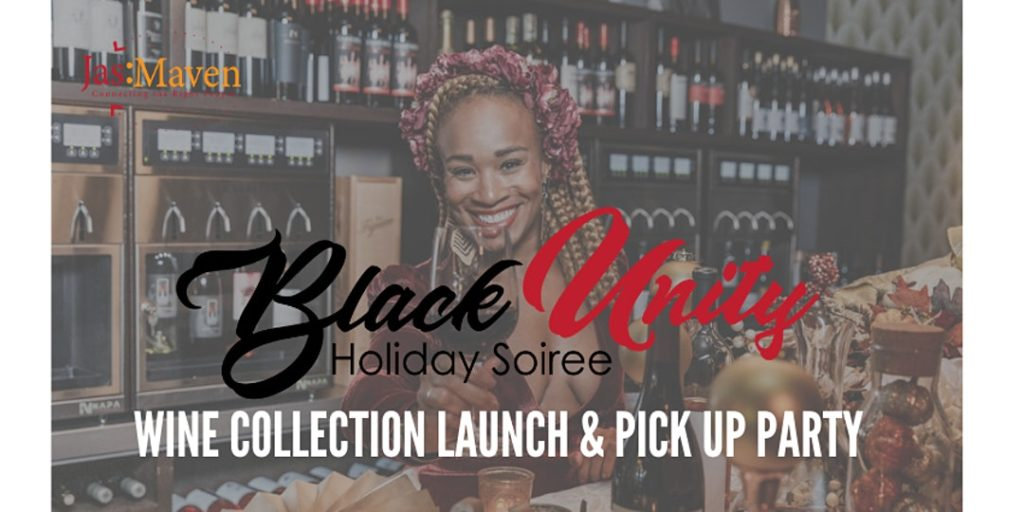 Header flyer for Black Unity Holiday Soiree showing Jasmine Toasting and the announcement of the Wine Collection launch & pickup party